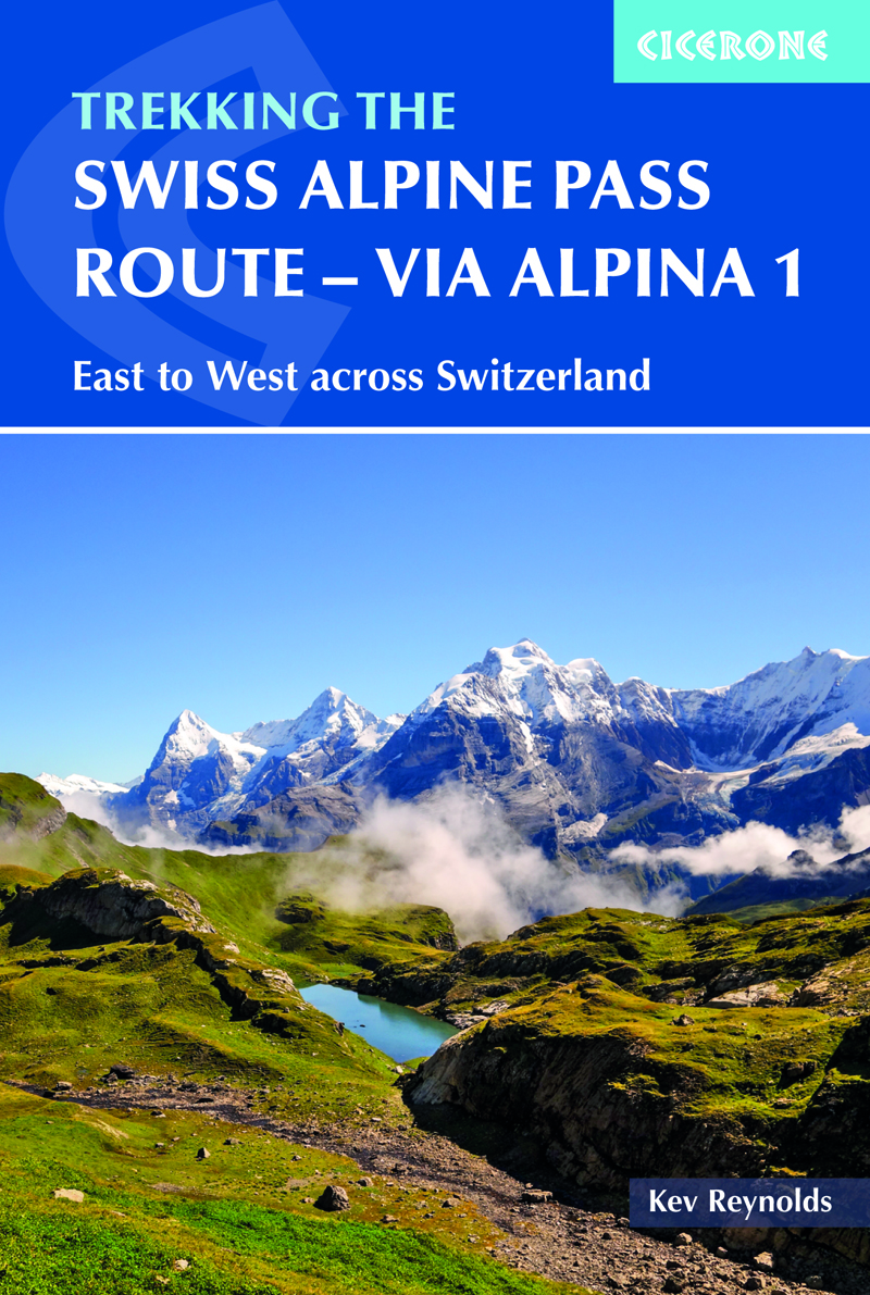 Trekking the Swiss Alpine Pass Route