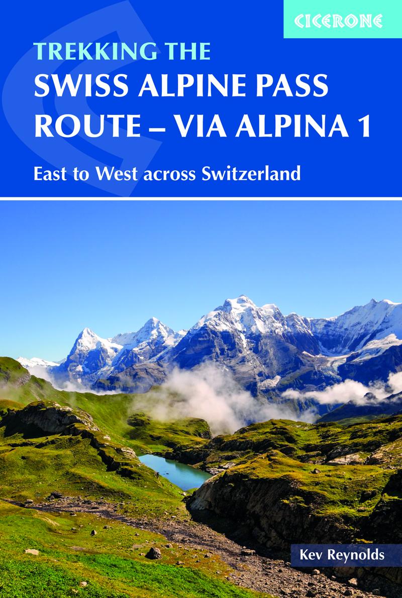 Trekking the Swiss Alpine Pass Route