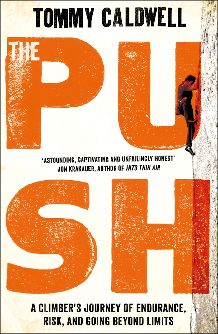 Push by Tommy Caldwell